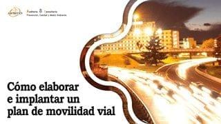 Implantar plan de movilidad vial
