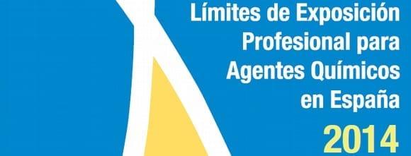 Límites de Exposición Profesional Agentes Químicos España 2014